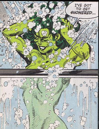 she hulk in the sudsy shower.jpg