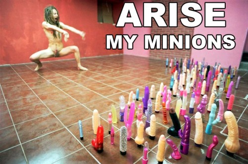 arise my minions